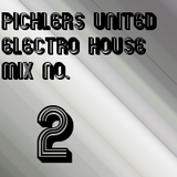 Pichlers United Electro House Mix No.2