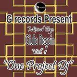 One Project Dj mixed by Dj Giulia Regain (G Records) vol.1, on I-Tunes