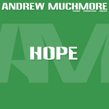 Andrew Muchmore - Hope