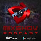 DJ Prodigee Mixshow Podcast Ep. 5 | Street Heat and Club Heat