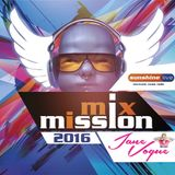 Jane Vogue @ Radio Sunshine Live Mix Mission 2016