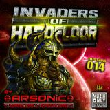 ► INVADERS OF HARDFLOOR mission 014 ► mix by ARSONIC I2.2.2oI6