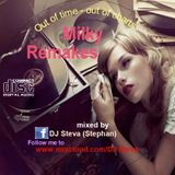 Milky Remakes 2018 - Old Songs with new beats in the mix