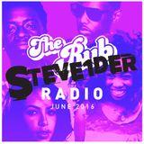 Rub Radio (June 2016) w/ STEVE1DER