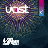 vast Podcast #4 x 20 - mixed by Paul Pre