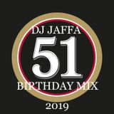 DJ JAFFA BIRTHDAY MIX 2019