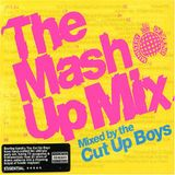 The Mash Up Mix - Mixed by The Cut Up Boys (mix 1)