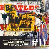 Programa 11 - Maldito Vírgula - Os Beatles por outros