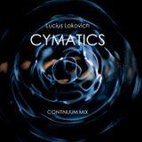 Lucius Lokovich - CYMATICS Continuum Mix