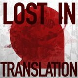 Mario Ochoa - Lost In Translation Episode 002.