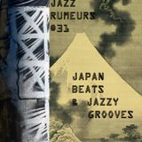 Jazz Rumeurs vol.31 - on nov 25, 2016 - JAPAN grooves