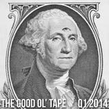 The Good Ol' Tape: Q1 2014