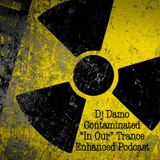 """Contaminated - """"In Our"""" Trance Podcast"""