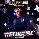 Wethouse Radio presented by Wolffman on June 20th