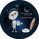 The Deep Universe Lab Show 011 with Labmann