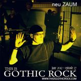 THIS IS GOTHIC ROCK episode 27 - June 2012