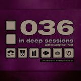 In Deep Sessions 036 - October 2012