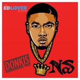 Donkis- NAS Birthday Mix 2016 (The Ed Lover Show)
