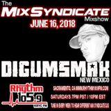THE MIX SYNDICATE MIXSHOW ON RHYTHM 105.9 FM .. DJ DIGUMSMAK .. 6-16-2018