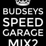 Budsey's Speed Garage Mix 2