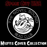Spook City USA a Tribute to the Misfits