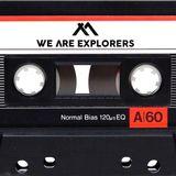 We Are Explorers - Mixtape 1