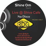 Dj Rdg Live Nu Disco @ Shiva's Cafe