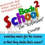 Back To School Vol. 101-2 The Refresher Course by The Star Sapphire