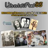 """PodPensar #39 - """"Recordações com a Família de Clóvis Tavares"""" - Série UbaldiPod - Partic. Irmã Aíla"""