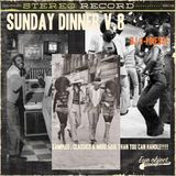 DJ J-Finesse Presents...Sunday Dinner V.8 (Samples, Classics & More Soul Than You Can Handle!!!)