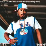 WIB Podcast # 54 - The History of Women in Hip-Hop