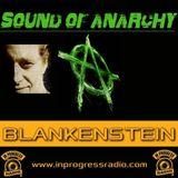 Blankenstein @ Sound of Anarchy #012 on In Progress Radio