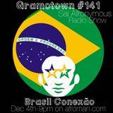 Gramotown #141- Brasil Conexão - Sai Afronymous