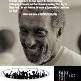 Kwame Ture, Black Left Unity Network and Rage Against the Ratchet