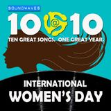 Soundwaves 10@10 #130: International Women's Day