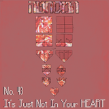 No.43 - It's Just Not In Your Heart