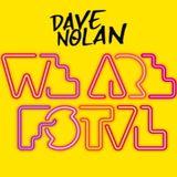 We Are FSTVL DJ COMP - DAVE NOLAN