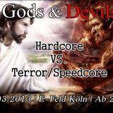 15.03.2013 God vs. Devils The Entertainer