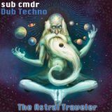sub cmdr - Astral Traveler