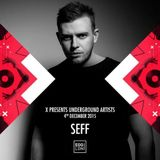 SEFF - Live From Underground Artists @ EGG London 04-12-2015
