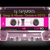 Dj Sparks - Deep & House - Octobre 2012