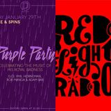 Purple Party Special on Red Light Radio 20160109