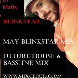into the summer may future house BLINKSTAR MIX
