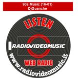90s Music 16-01 By DjGuanche for RadioVideoMusic
