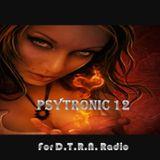PsyTronic 12 - for D.T.R.N. Radio