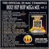 The Official DJ Mac Cummings Holy Hip Hop Mega Mix Volume #3