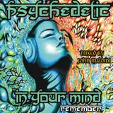 John Maldini - Psychedelic in You Mind (Remember)