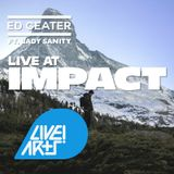 Ed Geater + Lady Sanity Single Launch | Impact Birmingham | The Live! Arts Show