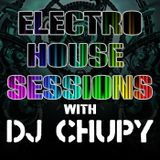 Electro House Sessions With Dj Chupy :: Session 2