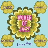 J.A.S.S. #39 : Women of Jazz